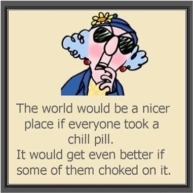 Maxine wisdom...