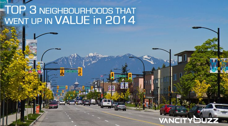 top 3 Vancouver Hoods that went up in Value most in 2014