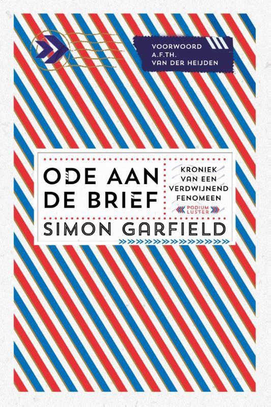 Ode aan de brief, Simon Garfield  'Simon Garfield maakt zich in dit fascinerende boek sterk voor het bestaansrecht van brieven; het zijn belichamingen van onze intiemste gevoelens, die digitale communicatie simpelweg niet kan overbrengen.' The Guardian