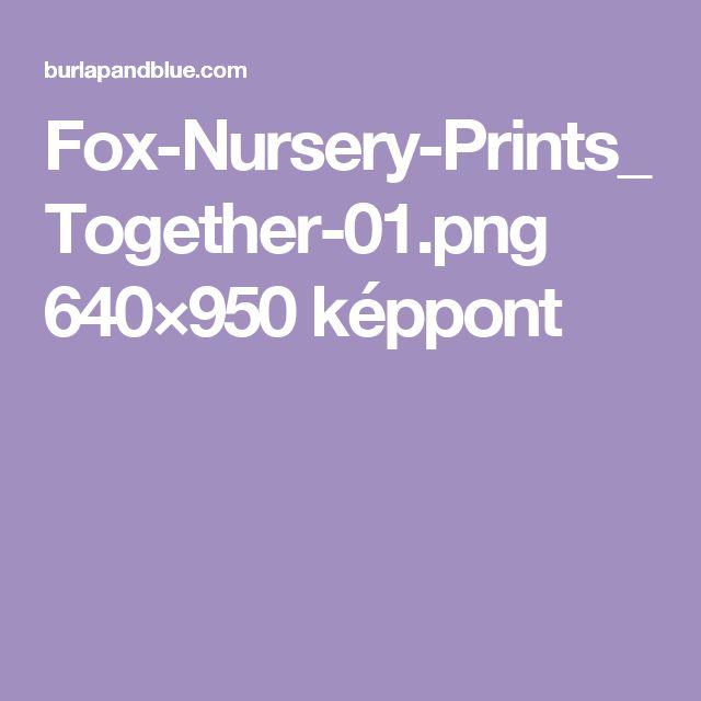Fox-Nursery-Prints_Together-01.png 640×950 képpont