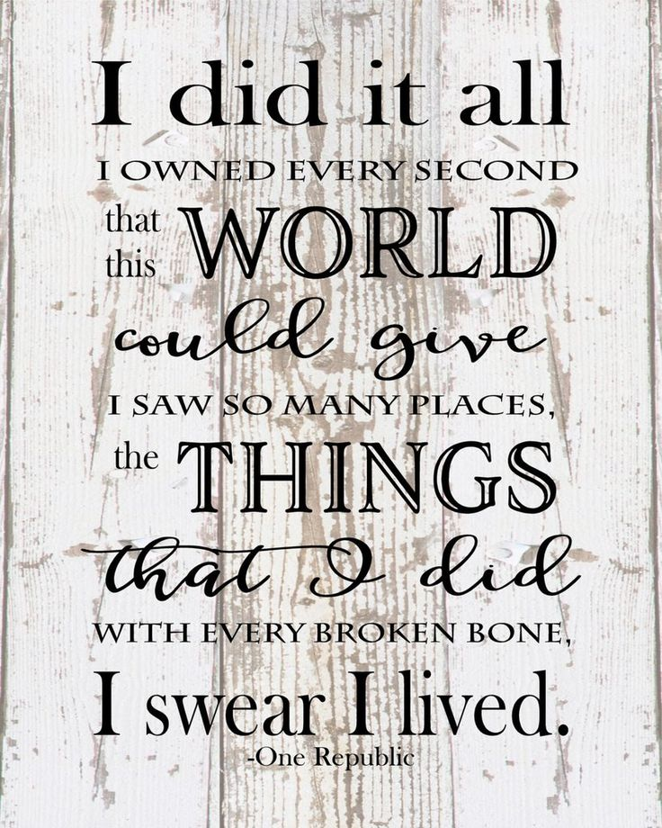 I did it all I swear I lived One Republic Lyrics Inspirational Wood Sign, Canvas…