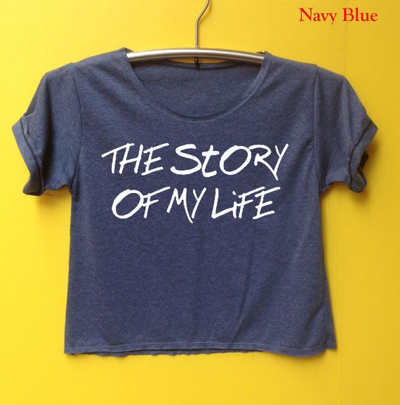 The story of my LIFE shirt 1D shirt one direction shirt by LookOhm