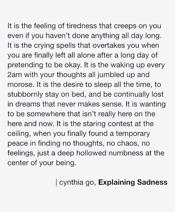 It is the feeling of tiredness that creeps on you even if you haven't done anything all day long. It is the crying spells that overtakes you when you are finally left all alone after a long day of pretending to be okay. It is the waking up every 2AM with your thoughts all jumbled … * Check out this great article.
