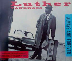 Luther Vandross - Always And Forever (CD) at Discogs