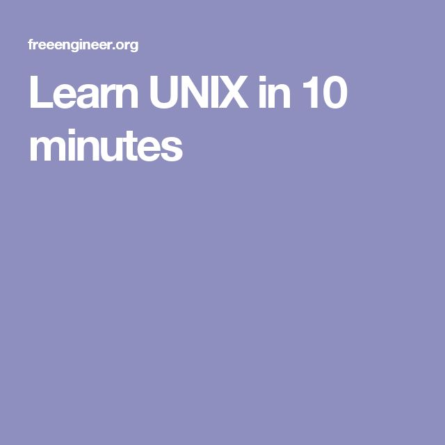 Learn UNIX in 10 minutes