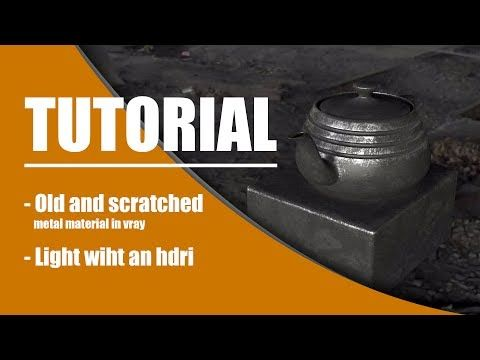 Old and scratched metal material for vray and HDRI - YouTube