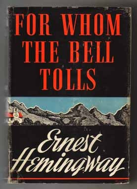 Expository Essays/For Whom The Bell Tolls by Ernes Hemmingway term paper 4488