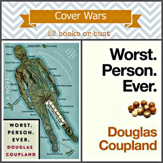 Worst. Person. Ever by Douglas Coupland