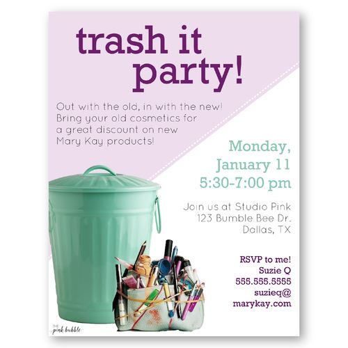 Mary Kay Trash It Party! Turn trash to treasure with this fun, customizable invitation! Find it only at www.thepinkbubble.co!!
