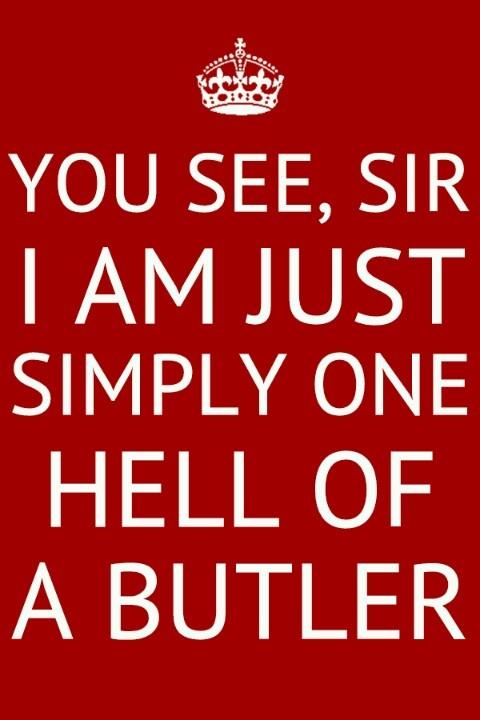 Kuroshitsuji <3 Black Butler <3 Sebastian Michaelis <3   Ellen - your mum IS a demon butler.....