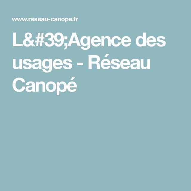 L'Agence des usages - Réseau Canopé