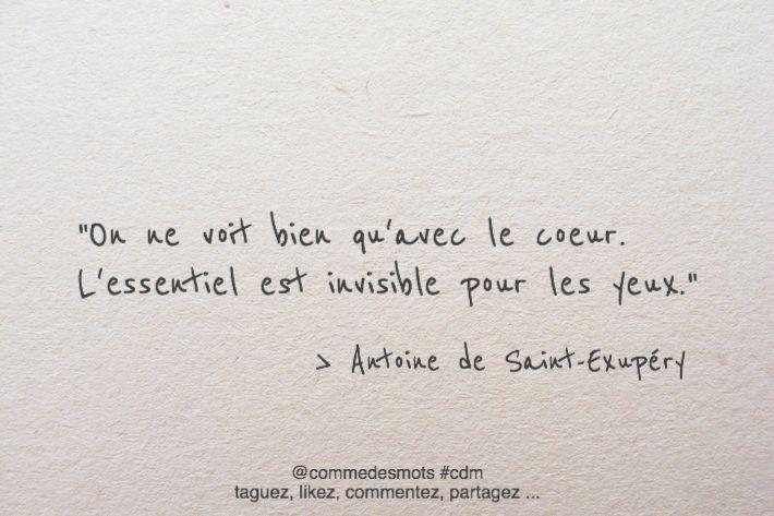 """""""On ne voit bien qu'avec le cœur. L'essentiel est invisible pour les yeux."""" #citation d'#AntoineDeSaintExupéry #SaintExupéry"""