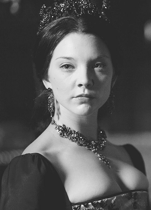 Natalie Dormer as Anne Boleyn, The Tudors. Although not a fan of the series, she is the best Anne I have seen.