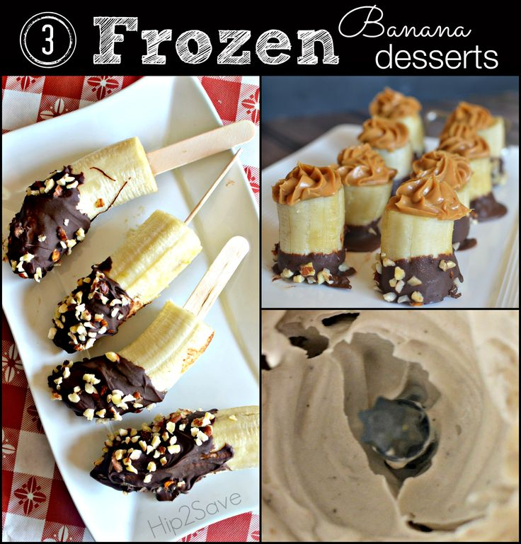 3 Easy Frozen Banana Desserts. If your family is crazy about bananas and frozen treats, then this is the recipe for you. Have your family make this dessert this weekend.  You can find great coupon deals and recipes at Hip2Save.com