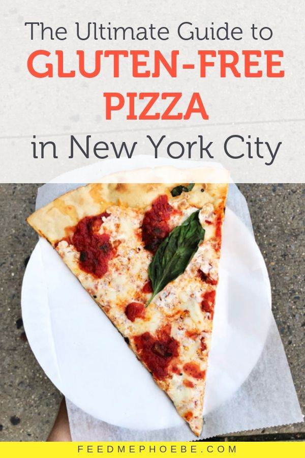 The Best Gluten Free Pizza Restaurants In New York City Italian Nyc Gluten Free Nyc Gluten Free Pizza New York Pizza