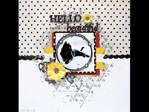 Hello beautiful Layout By Anita Bownds - YouTube