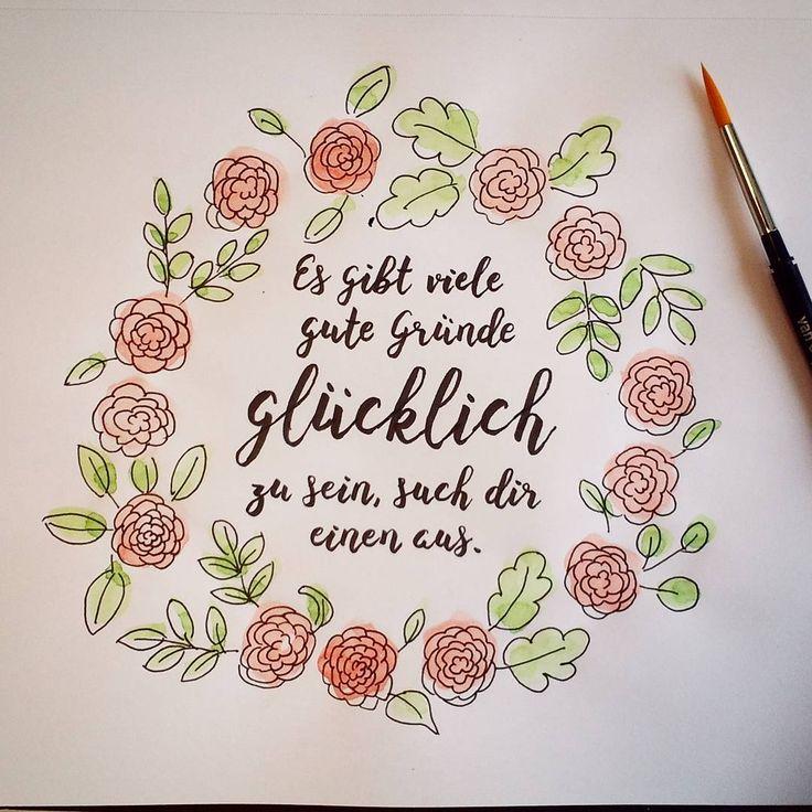 """""""Es gibt viele gute Gründe glücklich zu sein, such dir einen aus."""" Erstellt mit #Tombow Brush Pen Fudenosuke hart und soft, kolloriert mit van Gogh Aquarellfarbe.  #lettering #handlettering #brushlettering #brushpen #calligraphy #watercolor #happiness #glücklich #glücklichsein #german"""""""