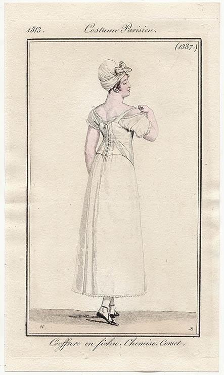Costume Parisien, 1813. Chemise. Corset.
