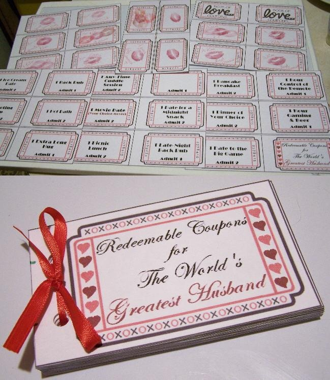 DIY Coupon Book for Hubby -- I used a template from another source and created my own coupons from it. This one has about 30different coupons in it including lots of lipstick kisses, movie night, ice cream date, dinner of his choice, game match and lots of other stuff geared towards him.
