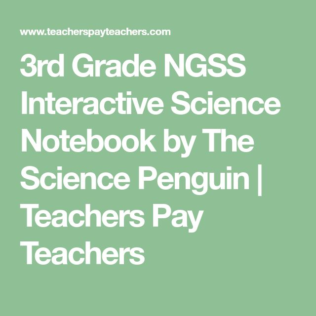 3rd Grade NGSS Interactive Science Notebook by The Science Penguin | Teachers Pay Teachers