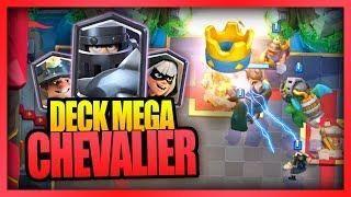 Les Decks Mega Chevalier Reviennent En Force Clash Royale