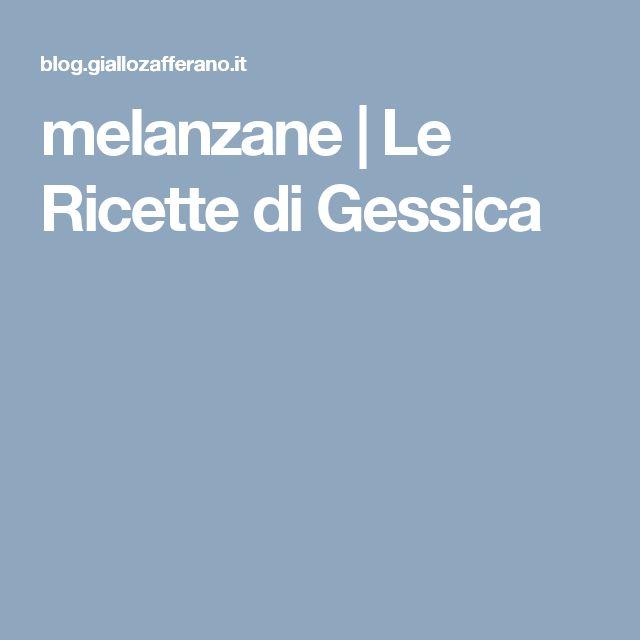 melanzane | Le Ricette di Gessica