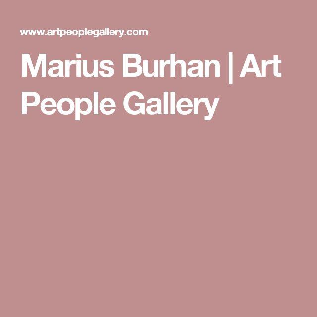 Marius Burhan | Art People Gallery