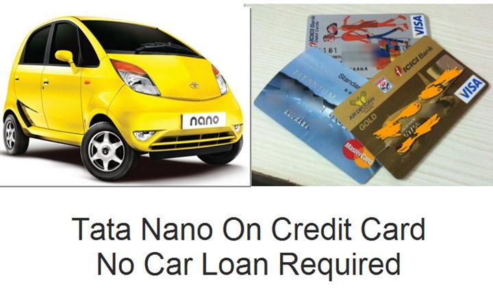 Buy Tata Nano On Credit Card EMI- No Loan Processing Needed
