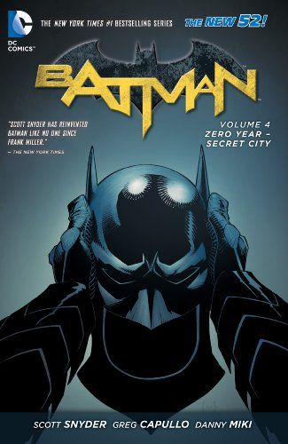 Amazon.com: Batman Vol. 4: Zero Year-Secret City (The New 52) (Batman Volume) eBook: Scott Snyder, GREG CAPULLO: Books
