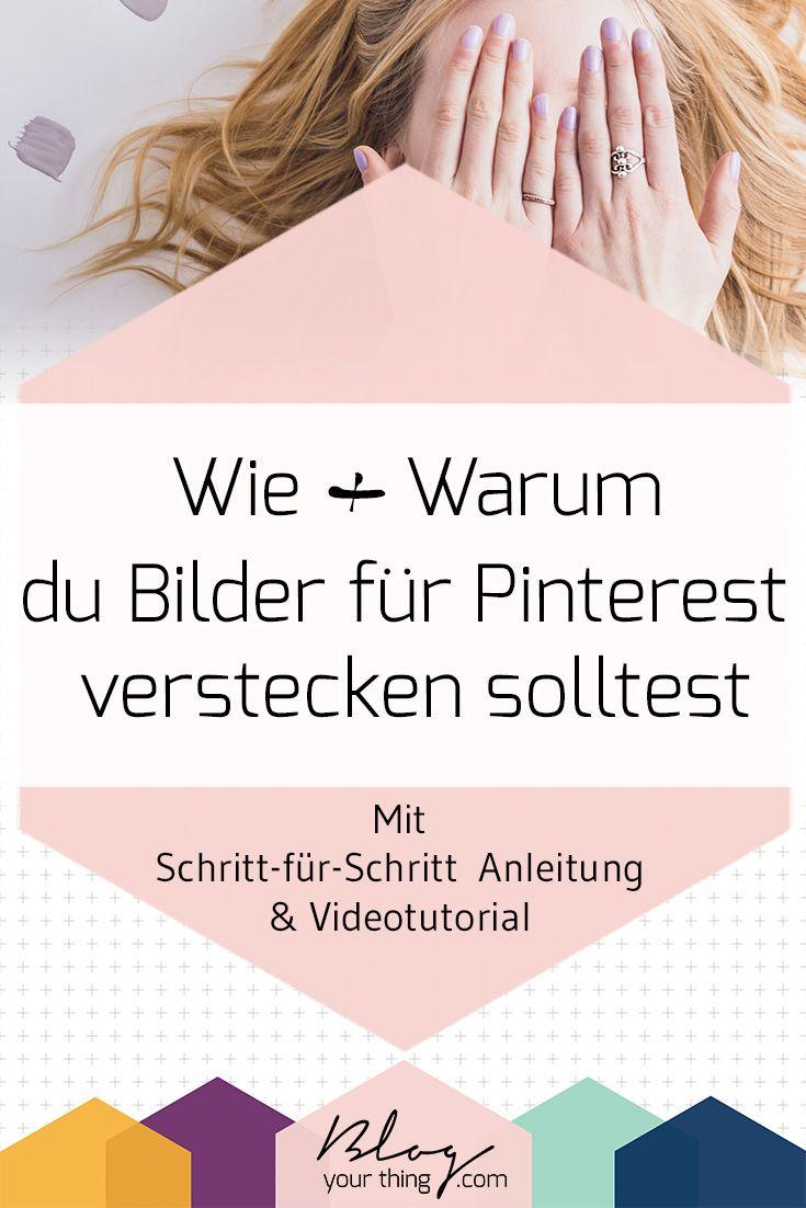 How To: So versteckst du ein für Pinterest optimiertes Bild. Klick auf den Link und finde es heraus oder merke dir den Pin für später!