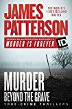Murder Beyond the Grave (James Patterson's Murder Is Forever) by James Patterson (Author) #Kindle US #NewRelease #Nonfiction #eBook #ad