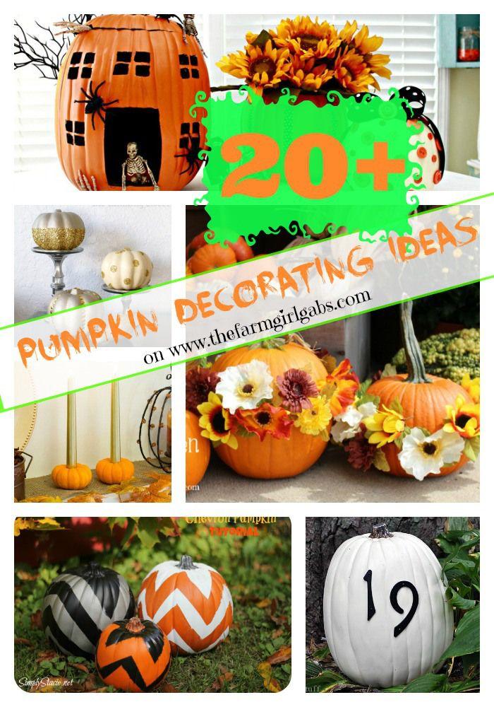 20+ Awesome Pumpkin Decorating Ideas Round-Up on www.thefarmgirlgabs.com