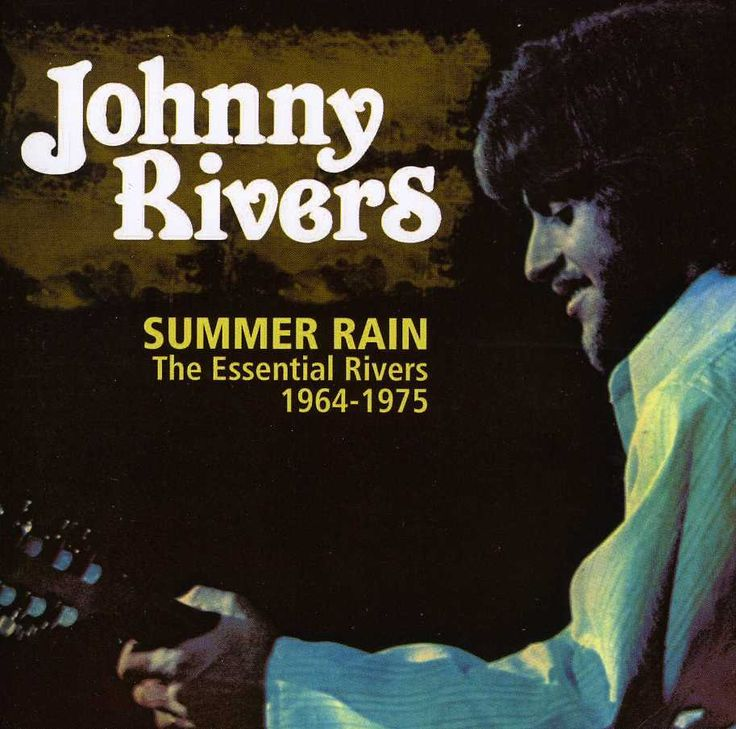 Johnny Rivers - Summer Rains: The Essential Rivers 1964-1975