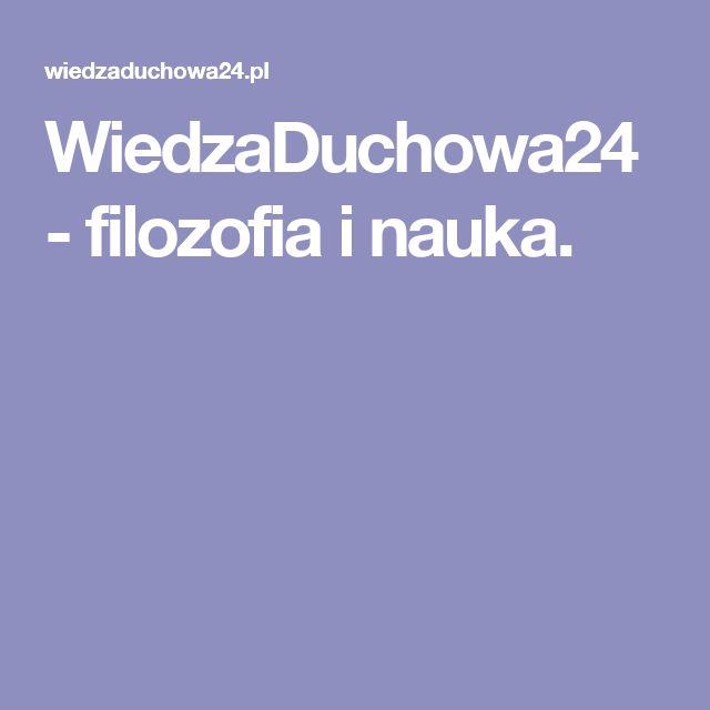 WiedzaDuchowa24 - filozofia i nauka.