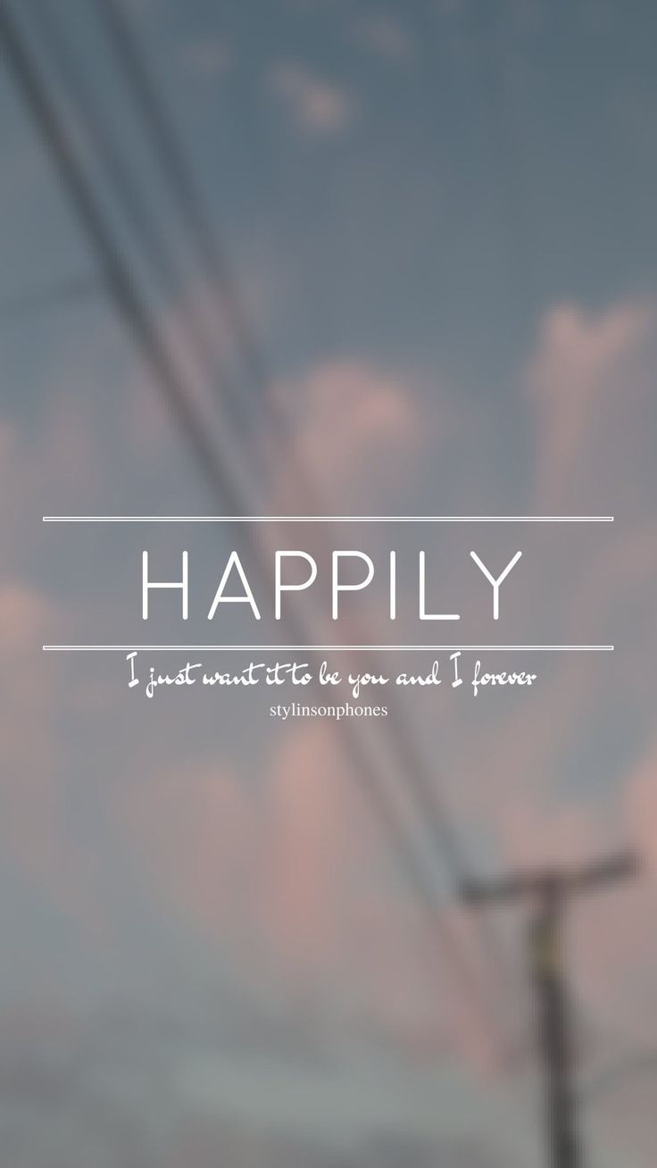 Happily // One Direction // ctto: @stylinsonphones (on Twitter)