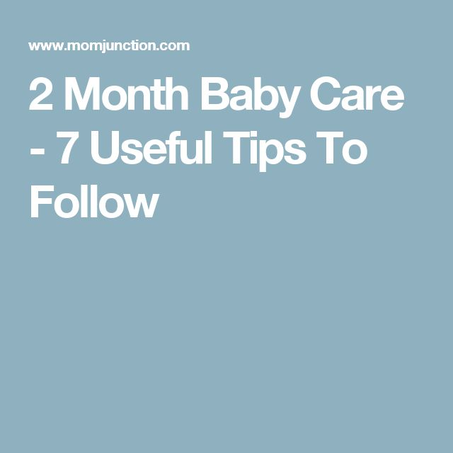 2 Month Baby Care - 7 Useful Tips To Follow