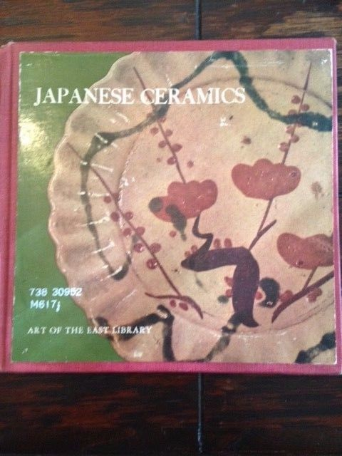 Japanese Ceramics : Roy Andrew Miller : Crown Publishers : First Edition