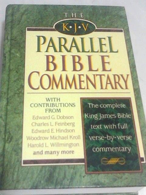 The KJV Parallel Bible Commentary by Nelson Books (Firm) Staff (1994, Hardcover)