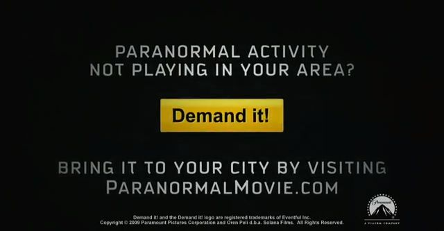 An image representing the Paranormal Activity campaign which encouraged fans to petition their local theaters to carry the film after its initial, limited release. Only an image since the website is now gone, replaced by a Facebook page.