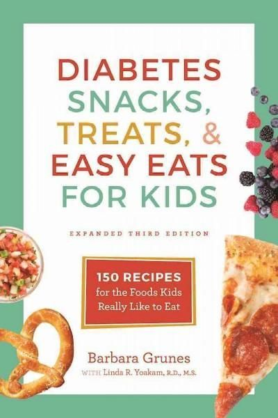 14 best type 1 diabetes images on pinterest diabetic recipes for diabetes snacks treats easy eats for kids 150 recipes for the foods forumfinder Images