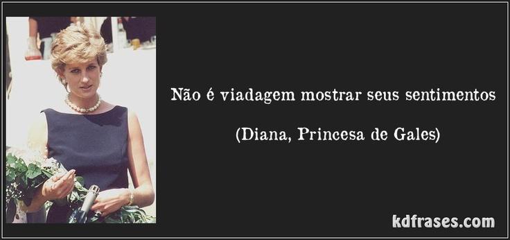 Não é viadagem mostrar seus sentimentos (Diana, Princesa de Gales)