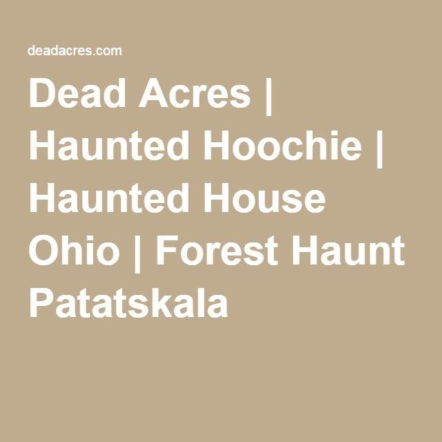 Haunted Hoochie at Dead Acres Pataskala, Ohio