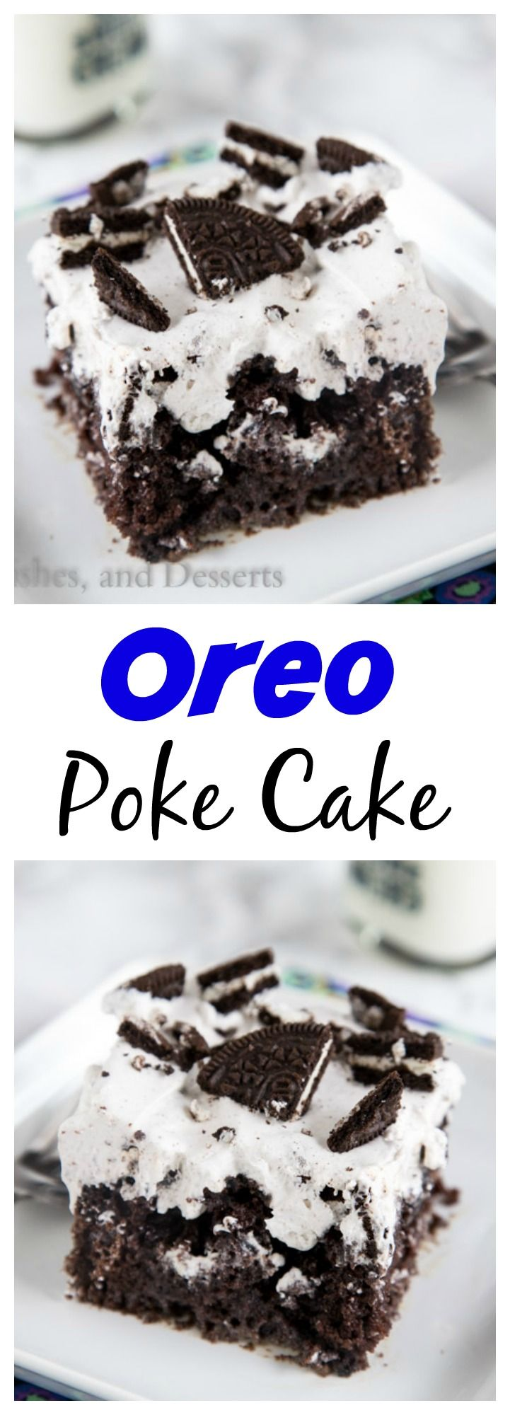 Oreo Poke Cake – An easy chocolate cake topped with an Oreo pudding and whipped cream mixture.  Light, creamy, and so good!