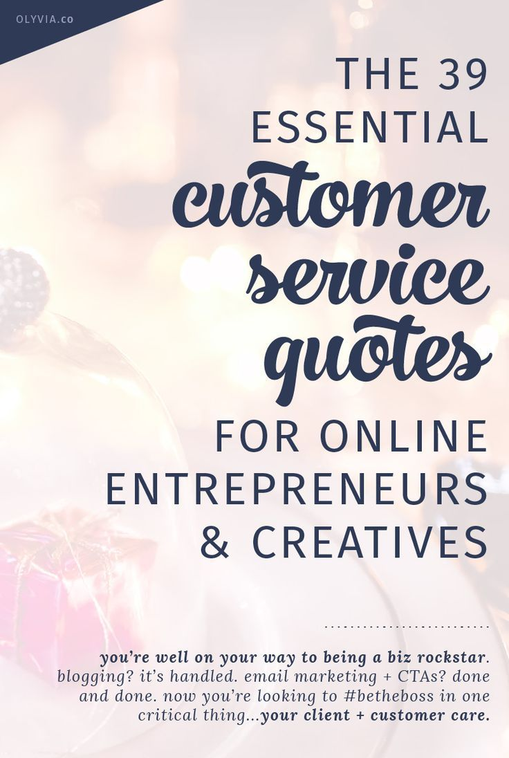 The essential customer service quotes for online entrepreneurs and creative business owners. Inspiring and eye-opening, these quotes will transform how you run your business! Click to read + bookmark: http://olyvia.co/customer-service-quotes/