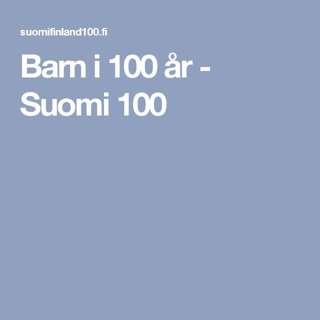 Barn i 100 år - Suomi 100