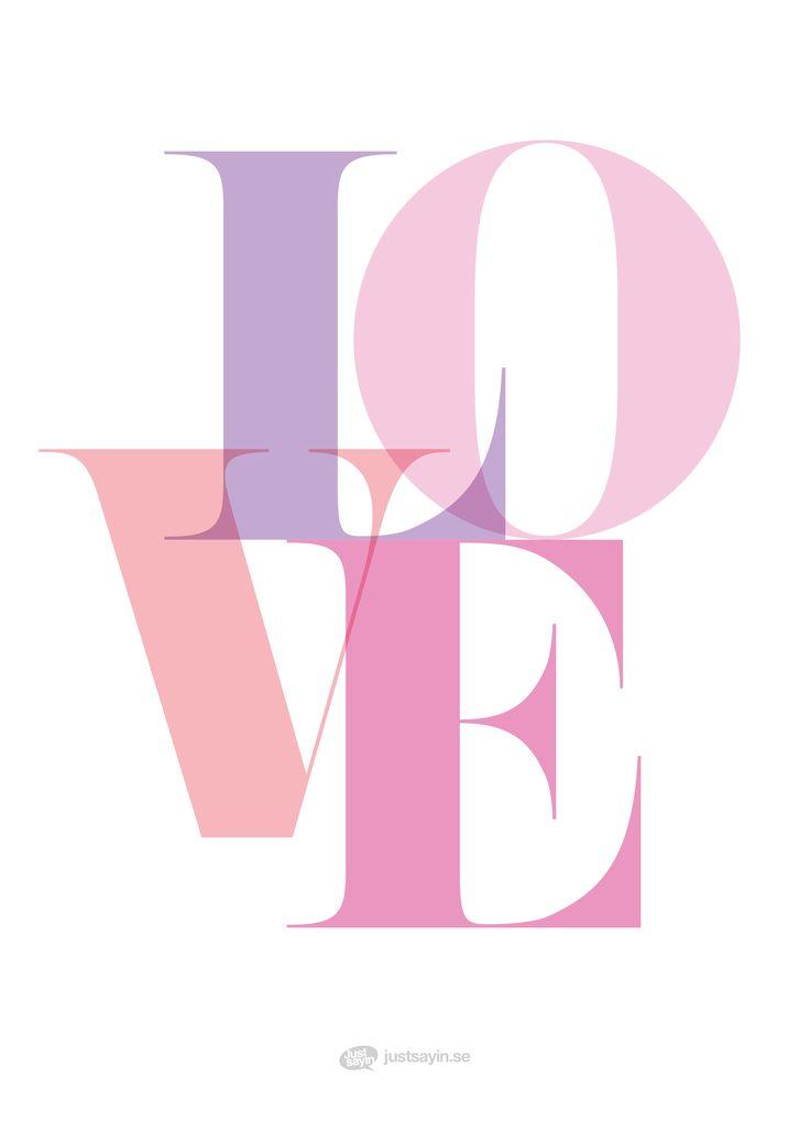 "Tavlor med text | Texttavlor | Posters med citat | Typografi affischer ""LOVE"" – Köp på www.justsayin.se"