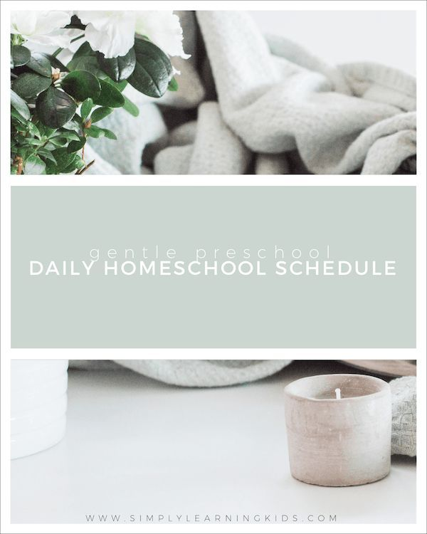 A gentle, homeschool preschool schedule inspired by Charlotte Mason + Five In A Row.