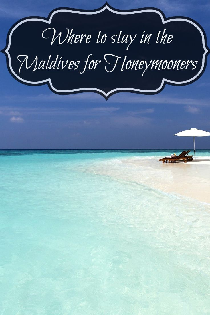 Where to Stay – The Best Honeymoon Resorts in Maldives.  The Maldives are made of oval-shaped atolls and thousands of little islands, which are world famous as the leading exotic destination for honeymooners.