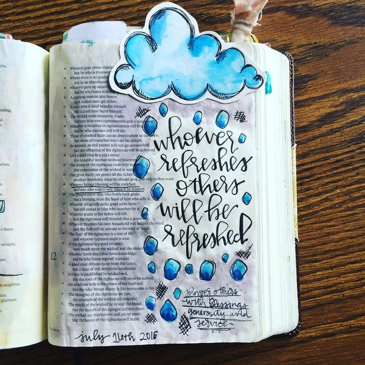 Proverbs 11:25- Whoever brings blessings will be enriched, and one who waters will himself be watered.  Shower others with blessings, generosity, and service. are you exhausting or refreshing? I for sure want to be refreshing. I want people to feel the love of Christ that's in me by how I bless them. #illustratedfaith #biblejournaling #biblejournalingcommunity