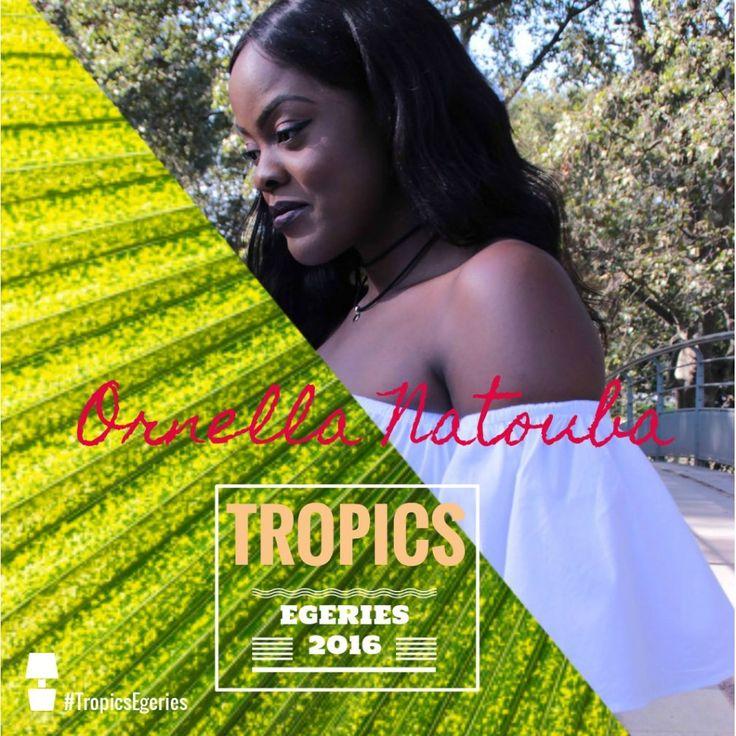 Ornella Natouba - #TropicsEgéries by Tropics Magazine